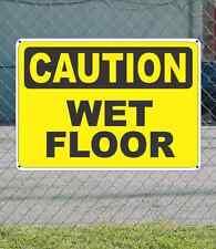"CAUTION Wet Floor - OSHA Safety SIGN 10"" x 14"""