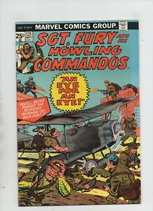 Sgt Fury And His Howling Commandos #121 - An Eye For An Eye! - (Grade 8.0) 1974