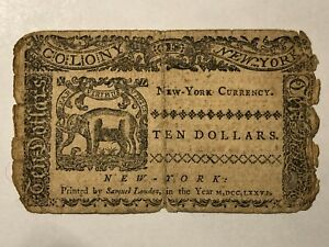 1776 COLONY OF NEW YORK $10 NOTE - FR 195 - RARE FIND