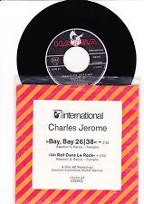 "7"" Charles Jerome-Bay Bay ---"