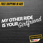 MY OTHER RIDE IS YOUR GIRLFRIEND JDM CAR STICKER DECAL Drift Turbo Euro Fast ...