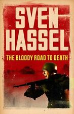 The Bloody Road To Death (Sven Hassel War Classics), , Hassel, Sven, Very Good,