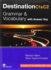 Destination Grammar C1 & C2: Student's Book with Key by Steve Taylore-Knowles, M