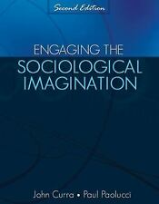 Engaging the Sociological Imagination: An Invitation for the Twenty-First Centur
