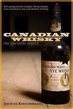 Canadian Whisky: The Portable Expert-ExLibrary