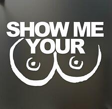 Show me your TITS BOOBS sticker Funny 4X4  JDM Drift Honda lowered car window