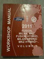 2011 Ford FUSION MILAN MKZ HYBRID Service Manual Dealership Workshop Volume 1