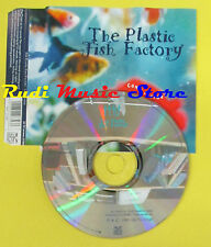 CD Singolo THE PLASTIC FISH FACTORY Come inside 1997 62 TV no lp mc dvd (S14)