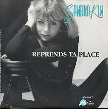 "SANDRA KIM BELGIAN 7"" 45 TOURS REPRENDS TA PLACE"