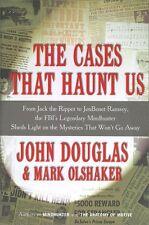 The Cases That Haunt Us by John Douglas, Mark Olshaker