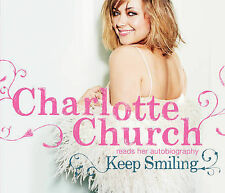 Keep Smiling by Charlotte Church (Audiobook CD) Abridged