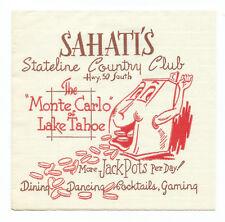 SAHATI'S CASINO NAPKIN   Lake Tahoe  NV.  1950s