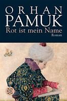 Very Good, Rot Ist Mein Name, Pamuk, Orhan, Book