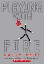 Playing with Fire (Brand New Paperback) Sally Prue