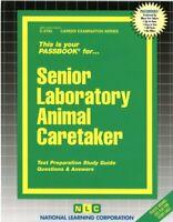 NEW Senior Laboratory Animal Caretaker Exam Practice Passbook NYS Test