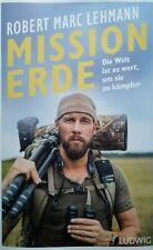 Mission Erde Robert Marc Lehmann Gebundene Ausgabe Gebraucht 1A