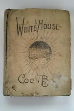 THE WHITE HOUSE COOK BOOK. Hugo Ziemann. New and Enlarged Edition. 1900