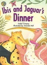 Ibis and Jaguar's Dinner (Rigby on Our Way to English: Unit 8 Small Book)