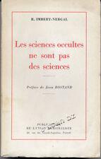 IMBERT-NERGAL , LES SCIENCES OCCULTES NE SONT PAS DES SCIENCES
