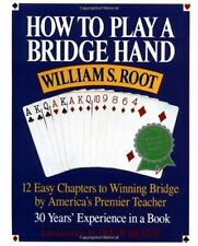 How to Play a Bridge Hand: 12 Easy Chapters to Win