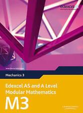 Edexcel AS and A Level Modular Mathematics Mechanics 3 M3 by Keith Pledger...