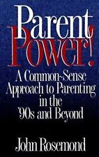 Parent Power! Rosemond, John Paperback