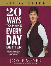 20 Ways to Make Every Day Better Study Guide: Simple... Joyce Meyer Free Shiping