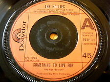 "THE HOLLIES - SOMETHING TO LIVE FOR  7"" VINYL"