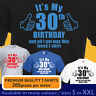 IT'S MY 30 th BIRTHDAY and all I got was lousy t-shirt mens womens vintage 1989