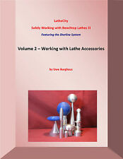 Safely Working with Benchtop Lathes 2 - Lathe Accessories - Sherline System