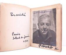 Jacques Prévert. Paroles. Le Calligraphe. 1946. Dédicacé avec photographie orig.