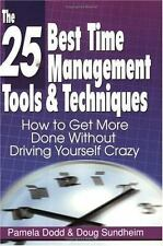 The 25 Best Time Management Tools & Techniques: How to Get More Done W-ExLibrary