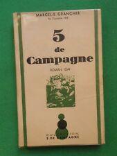 5 DE CAMPAGNE MARCEL GRANCHER 1945 OPTIC NON COUPÉ ROMAN WWI ARTILLERIE
