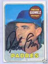 Preston Gomez San Diego Padres 1969 Topps #74 Signed Baseball Card DECEASED