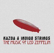 Kazda and Indigo Strings - The Music of Led Zeppelin [CD]