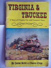 VIRGINIA TRUCKEE Railroad Story City Comstock Times 1963 Lucius Beebe Nevada SC