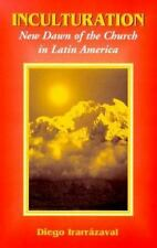 Inculturation: New Dawn of the Church in Latin America (Faith and Cult-ExLibrary