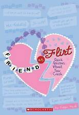 Friend or Flirt? (Quick Quizzes for BFF'S), New, Lizzie Mack Book