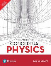 NEW : Conceptual Physics by Paul G. Hewitt INTL 12th ed