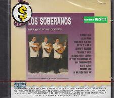 Los Soberanos Para que no Me olvides CD New Nuevo sealed