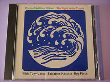 "MICHAEL WILLIAM GILBERT ""The Light in the Clouds"" 1986 w/ Tony Vacca, Roy Finch"