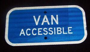 "VAN ACCESSIBLE metal sign 6"" x 12"" Reflective"