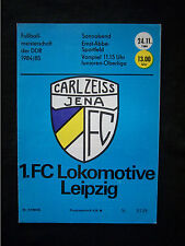 Orig.PRG   DDR Oberliga 1984/85   FC CARL ZEISS JENA - 1.FC LOKOMOTIVE LEIPZIG !
