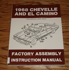 1968 Chevrolet Chevelle & El Camino Factory Assembly Instruction Manual 68 Chevy
