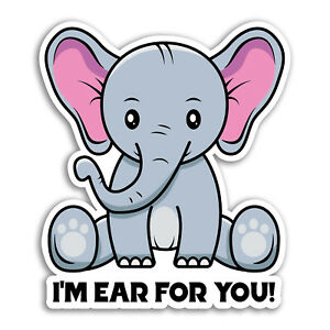 2 x 10cm Ear For You Elephant Vinyl Stickers - Animal Pun Funny Sticker #29938