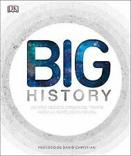 Historia. Big History : Un Viaje Desde el Origen Del Tiempo Hasta la...