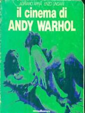 IL CINEMA DI ANDY WARHOL  APRA ADRIANO - UNGARI ENZO ARCANA EDITRICE 1971