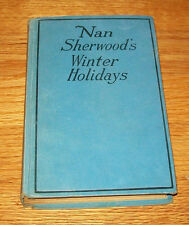 Vintage NAN SHERWOOD'S WINTER HOLIDAYS, Annie Roe Carr, World Syndicate HC 1916