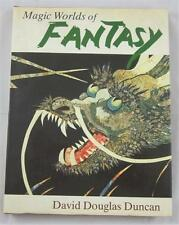 MAGIC WORLDS OF FANTASY DAVID DOUGLAS DUNCAN 1978 HARCOURT BRACE 1ST ED DJ