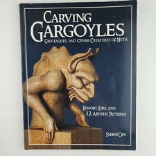 Carving Gargoyles: Grotesques and Other Creatures of Myth (paperback)
